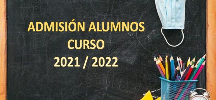PROCESO DE ADMISIÓN DE NUEVOS ALUMNOS CURSO 2021/22